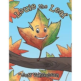 Louie the Leaf by VanGetson & Jeff
