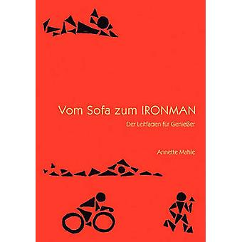 Vom soffa zum Ironman av Mahle & Annette