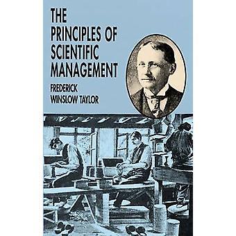 Tieteellisestä hallinnoinnista Frederick Winslow Taylor - periaatteet