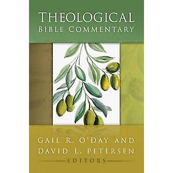 Theological Bible Commentary by Gail R. O'Day - David L. Petersen - 9