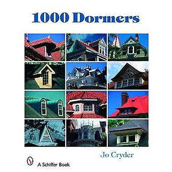 1000 Dormers by Jo Cryder - 9780764327100 Book