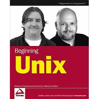 Beginning Unix by Paul Love - Joe Merlino - Craig Zimmerman - Jeremy