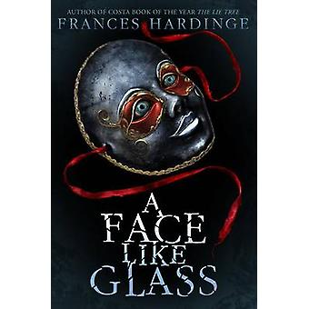 A Face Like Glass by Frances Hardinge - 9781419724848 Book