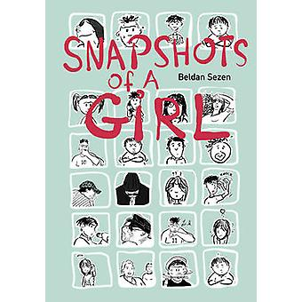 Snapshots of A Girl by Beldan Sezen - 9781551525983 Book