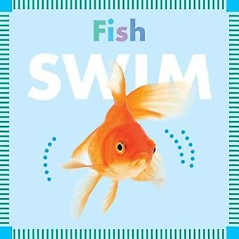 Fish Swim by Rebecca Stromstad Glaser - 9781681521985 Book