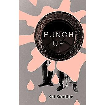Punch Up by Kat Sandler - 9781770917422 Book