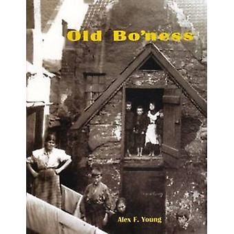 Old Bo'ness by Alex F. Young - 9781840334821 Book