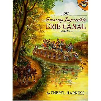 Amazing Impossible Erie Canal by HARNESS - 9780689825842 Book