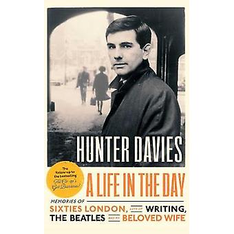 Life in the Day by Hunter Davies