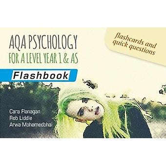 AQA Psychology for A Level Year 1  AS Flashbook by Cara Flanagan
