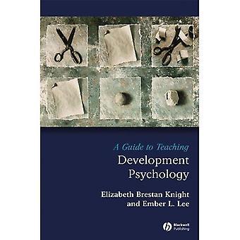Eine Anleitung zur Lehre Entwicklungspsychologie (Lehre Psychological Science)
