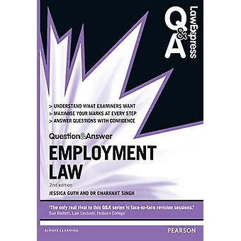 Law Express Question and Answer Employment Law by Jessica Guth
