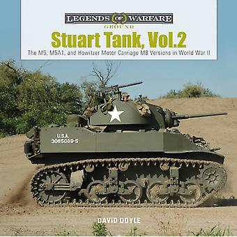 Stuart Tank Vol. 2 The M5 M5A1 and Howitzer Motor Carriag by David Doyle