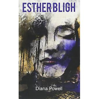 Esther Bligh by Diana Powell