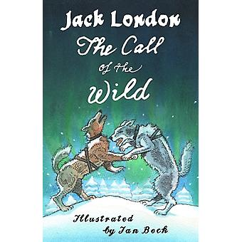 Call of the Wild and Other Stories by Jack London
