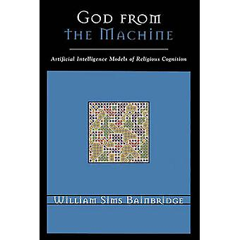 God van de machine Artifical Intelligence modellen van religieuze cognitie door Bainbridge & William Sims
