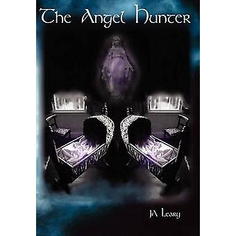 The Angel Hunter by Leary & J. A.