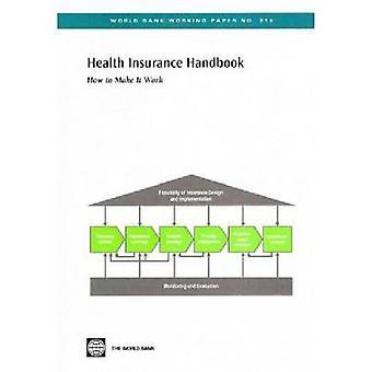 Manual de Seguro de Saúde Como fazê-lo funcionar por Wang e Hong
