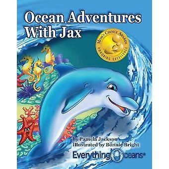 Ocean Adventures With Jax by Jackson & Pamela