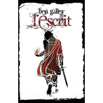 LEscrit by Galley & Ben