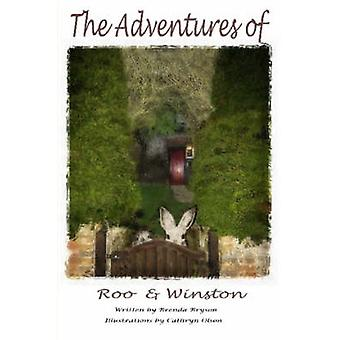 The Adventures of Roo  Winston by Bryson & Brenda