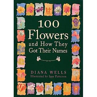 100 kukkia ja miten he saivat nimensä Wells & Diana