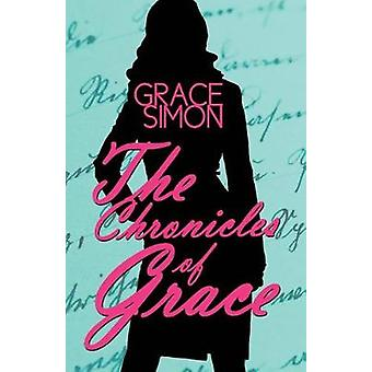 The Chronicles of Grace by Simon & Grace