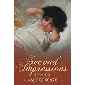 Second Impressions by George & Amy