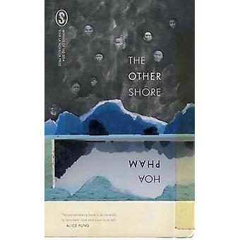 The Other Shore by Pham & Hoa