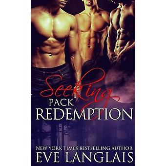 Seeking Pack Redemption by Langlais & Eve