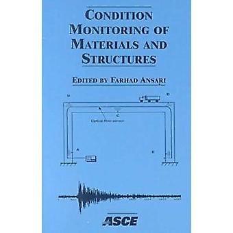 Condition Monitoring of Materials and Structures - Proceedings of a Sy
