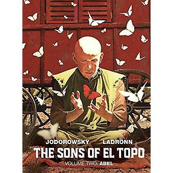 The Sons of El Topo Vol. 2 - Abel by Alejandro Jodorowsky - 9781684153