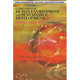 Guidelines for Human Environment & Sustainable Development by Dr.