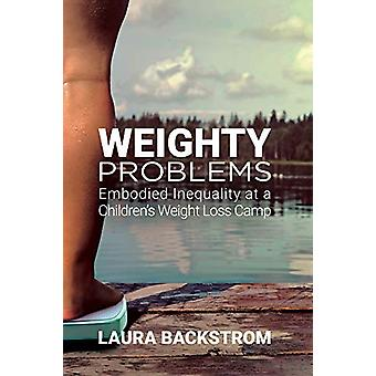 Weighty Problems - Embodied Inequality at a Children's Weight Loss Cam