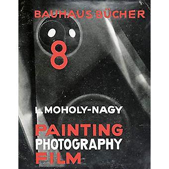 Laszlo Moholy-Nagy Painting - Photography - Film - Bauhausbucher 8 - 1