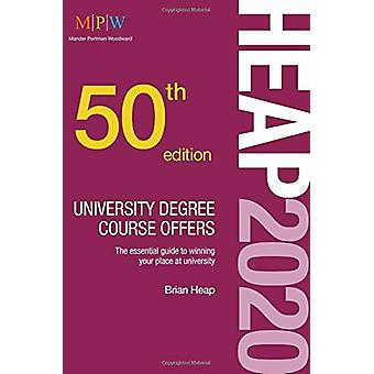 HEAP 2020 - University Degree Course Offers by Brian Heap - 9781912943