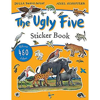 The Ugly Five Sticker Book by Julia Donaldson - 9781407189505 Book