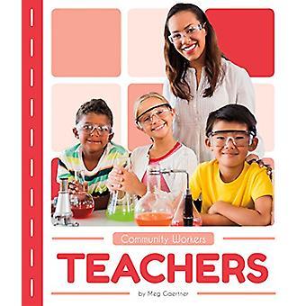 Community Workers - Teachers by Meg Gaertner - 9781635178104 Book