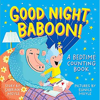 Good Night - Baboon! by Eunice Moyle - 9781523507474 Book