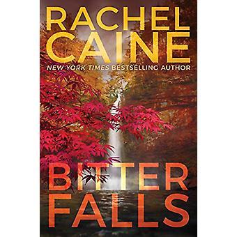 Bitter Falls by Rachel Caine - 9781542042338 Book