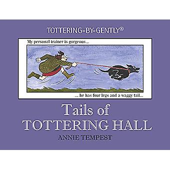 Tails of Tottering Hall by Annie Tempest - 9781846893223 Book