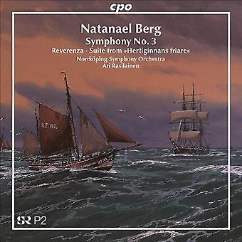 N. Berg - Natanael Berg: Symphonie n ° 3; Reverenza; Suite de ' Hertiginnans Friare'' importation USA [CD]