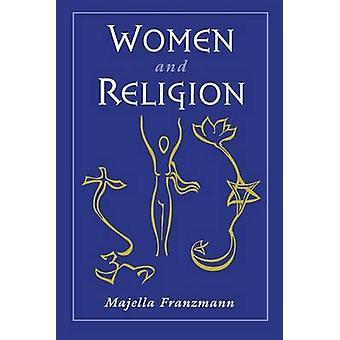 Majella Franzmannin naiset ja uskonto - 9780195107739 Kirja