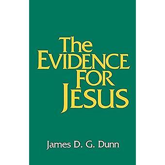 Bevisen för Jesus av James D. G. Dunn - 9780664246983 Bok
