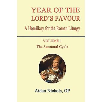 Year of the Lord's Favour - A Homily for the Roman Liturgy - v. 1 - Sanc
