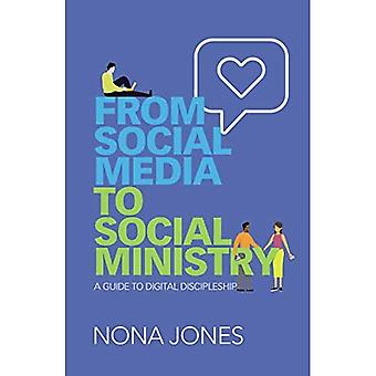 Des médias sociaux au ministère social: un guide pour le discipulat numérique