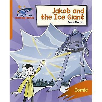 Reading Planet Rocket Phonics  Target Practice  Jakob and the Ice Giant  Orange