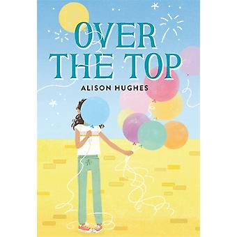 Over the Top by Alison Hughes