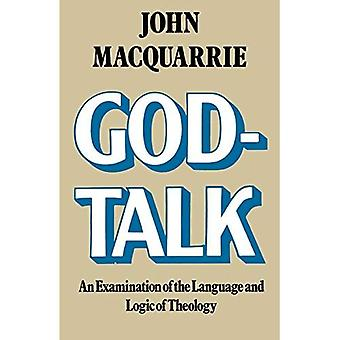 God-Talk: An Examination of the Language and Logic of Theology