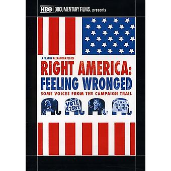 Juiste Amerika: Gevoel Wronged - sommige stemmen uit T [DVD] USA import